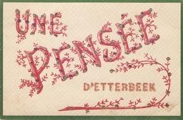 Etterbeek : Une Pensée D' Etterbeek 1907 - Etterbeek