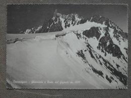COURMAYEUR - GHIACCIAIO E DENTE DEL GIGANTE -1952  -      - BELLA - Italia