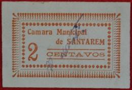 Portugal - Cedula De 2 Centavos   /  Camara Municipal De Santarem  / Distrito De Santarem - Portugal