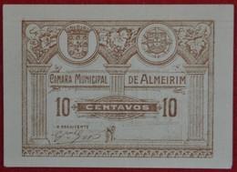 Portugal - Cedula De 10 Centavos   /  Camara Municipal De Almeirim  / Distrito De Santarem - Portugal