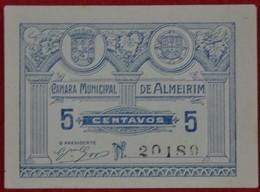 Portugal - Cedula De 5 Centavos   /  Camara Municipal De Almeirim  / Distrito De Santarem - Portugal