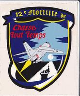 Autocollant  12è Flotille De Chasse Tout Temps - Stickers
