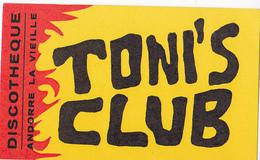 Autocollant Discothèque TONI'S CLUB  Andorre La Vieille - Adesivi