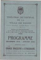 Ancien Programme 1934 - 1935 / THEATRE MUNICIPAL DE LA VILLE DE REIMS - Programmes