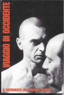 VIAGGIO IN OCCIDENTE - NON VIAGGIATA - Teatro