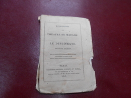 Theatre De Madame  Comedie Vaudeville En Deux Actes  1828  Le Diplomate  Par MM Scribe Et  G Delavigne - Théâtre