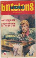 Bricolus - Bricolons - N°63 Novembre 1952 - Construisez Une Locomotive Miniature - Chemin De Fer & Tramway