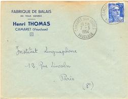 FABRIQUE DE BALAIS EN TOUS GENRES – HENRI THOMAS CAMARET VAUCLUSE TàD CAMARET SUR AIGUES Du 7-5-1954 - Marcophilie (Lettres)