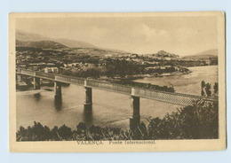 B808/  Valenca Ponte Internacional AK Portugal - Portogallo