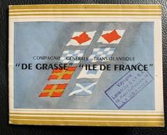 """12054 - Dépliant Compagnie Générale Transatlantique """"De Grasse"""" & """"Ile De France"""" - Pubblicitari"""