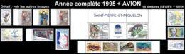 ST-PIERRE ET MIQUELON  - Année Complète 1995 + AVION - Yv. 609 à 623 + PA 74 ** Faciale= 11,77 EUR - 16 Tp .Réf.SPM11776 - St.Pierre & Miquelon