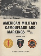 AMERICAN MILITARY CAMOUFLAGE AND MARKINGS 1939 1945 US ARMY INSIGNE ORGANISATION IDENTIFICATION - Véhicules
