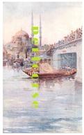 Constantinople  Jéni Djami Et Le Nouveau Pont - Turchia