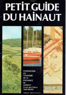 Petit Guide Du Hainaut (48 Pages) - Tourism