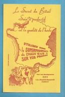 BUVARD -  AGRICULTURE - ELEVAGE  SUPERPHOSPHATE DE CHAUX - SECRET DU BETAIL SAIN - Agriculture