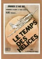 Le Temps Des Helices  Ferte Alais 1983 Patrouille De France - Reuniones