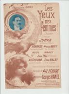 (JUNKA) LES YEUX DES FEMMES , Paroles PH FEBVRE , Musique GEORGES HAMEL - Partitions Musicales Anciennes