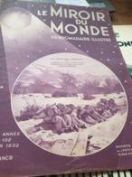 MIROIR MONDE/ CHASSEURS ALPINS MANOEUVRES  BRIANCON / CHANGHAI GUERRE CHINE JAPON /TAFILALET MAROC/ - Livres, BD, Revues