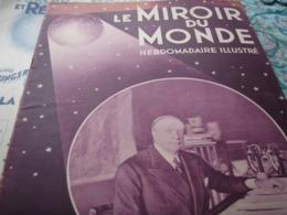 MONDE/ MAGINOT /ABEL HERMANT / MANDCHOURIE /GUERRE ESPAGNE /LAUTARET AUTOCHENILLES - Livres, BD, Revues