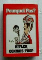 Boîte Allumettes Pourquoi Pas? Hitler, Connais Trop. - Scatole Di Fiammiferi