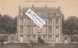 PARFONDEVAL : Le Chateau. Phot Lesneur. - Non Classificati