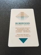 Hotelkarte Room Key Keycard Clef De Hotel Tarjeta Hotel  BURSWOOD RESORT HOTEL & CASINO - Télécartes