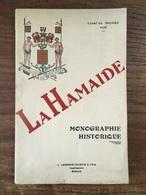 La Hamaide Monographie Historique - 1933 - Ellezelles, Ath, Luxembourg, LaHamaide - L. Meunier - Bélgica