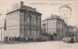 80 - FRESSENNEVILLE - Ecole Des Filles ( La Sortie. - Animée. - Autres Communes