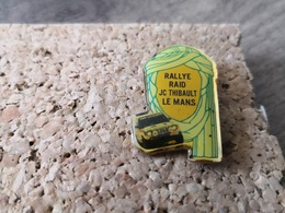 1 Pins Voiture Rallye Dakar Rallye Raid Jc Thibault Le Mans - Otros