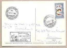 Italia - Cartolina Viaggiata Con Annullo Speciale: Manifestazioni Filateliche Internazionali A Salsomaggiore (PR) - 1957 - 1946-.. République