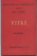 Carte Du Ministère De L'Intérieur : VITRE 35 - 1/100 000ème - 1886. - Roadmaps