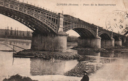 Givors (Rhône) Le Pont De La Méditérranée - Edition Piégay - Givors