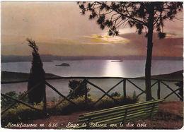 MONTEFIASCONE - VITERBO - LAGO DI BOLSENA CON LE DUE ISOLE - VIAGG. 1973 -77876- - Viterbo