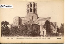 CPA -  ARLES - EGLISE SAINT-HONORAT-DES-ALYSCAMPS  (CLICHE PEU COMMUN) - Arles
