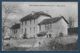 ST MARTIAL D'ENTRAYGUES - Maison D' Ecole - Autres Communes