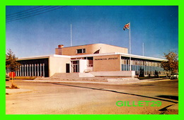 THE PAS, MANITOBA - MANITOBA PROVINCIAL BUILDING OPENED IN 1959 - PHOTO MURRAY McKENZIE - - Other