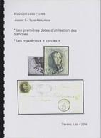 TAVANO Léo 2006 Les Premières Dates D'utilisation Des Planches Et Les Mystérieux CERCLES Comme Neuf 34 Pages - Philatélie Et Histoire Postale