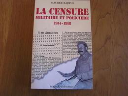 LA CENSURE MILITAIRE ET POLICIERE 1914 1918 Guerre 14 18 France Armée Française Contrôle Postal Défense Nationale - Guerre 1914-18