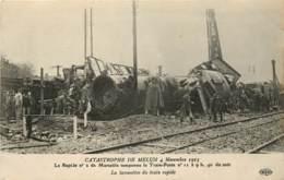 LA CATASTROPHE DE MELUN 4 NOVEMBRE 1913 LE RAPIDE N°2 DE MARSEILLE TAMPONE LE TRAIN POSTE LA LOCOMOTIVE DU TRAIN RAPIDE - Melun