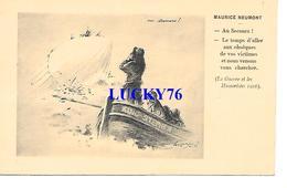 Maurice Neumont Au Secours La Guerre Et Les Humoristes 1916 - Autres Illustrateurs