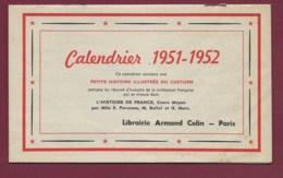 240320B - 1951 1952 CALENDRIER Armand COLIN Paris Petite Histoire Illustrée Du Costume - Calendriers