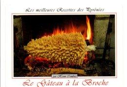 RECETTE LE GATEAU A LA BROCHE - Recettes (cuisine)