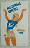 Calendrier De Poche Publicité 1973 Nationale Loterij - Calendriers