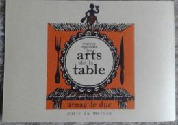 ARNAY LE DUC MAISON REGIONALE DES ARTS DE LA TABLE - Arnay Le Duc