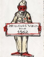 Carte De Vœux - Militaire Tenant Une Pancarte En Présentant Ses Vœux Pour 1962 . ( Guerre D'Algérie ) . - Guerres - Autres