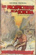 Les Prospecteurs De La Sonora Par George Fronval - Collection Westerners N°7 ( Illustration : Pellos ) - Aventure