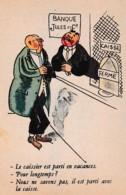 """HUMOUR BANQUE """"LE CAISSIER EST PARTI AVEC LA CAISSE """"    REF 64687 - Banques"""