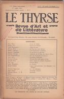 LE THYRSE - REVUE D' ART ET DE LITTèRATURE N° 3 ANNO 1947 IV° SèRIE (MENSUELLE) - Livres, BD, Revues