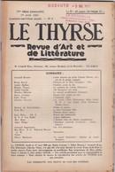LE THYRSE - REVUE D' ART ET DE LITTèRATURE N° 4 ANNO 1947 IV° SèRIE (MENSUELLE) - Livres, BD, Revues