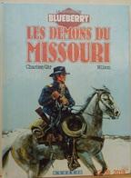 Blueberry Les Démons Du Missouri Charlier Gir Wilson - Blueberry